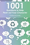 1001 Questions to Help Flesh Out Your Character