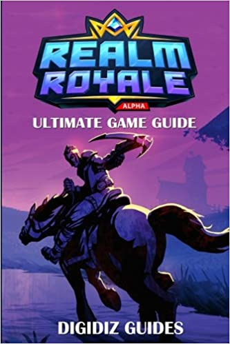 Realm Royal Ultimate Players Guide: DigiDiz Guides: 9781725109926