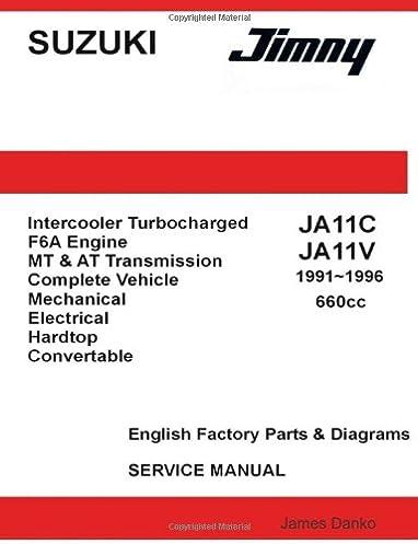 suzuki jimny ja11c ja11v 660cc english factory parts manual 1991 rh amazon com jimny workshop manual pdf suzuki jimny m13a workshop manual pdf
