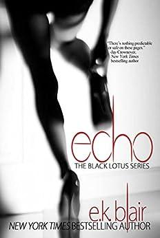 Echo (Black Lotus #2) (The Black Lotus Series) by [Blair, E.K.]
