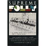Supreme Folly, Rodney R. Jones, 0393028763