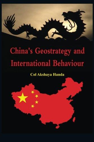 China's Geo-Strategy and International Behaviour