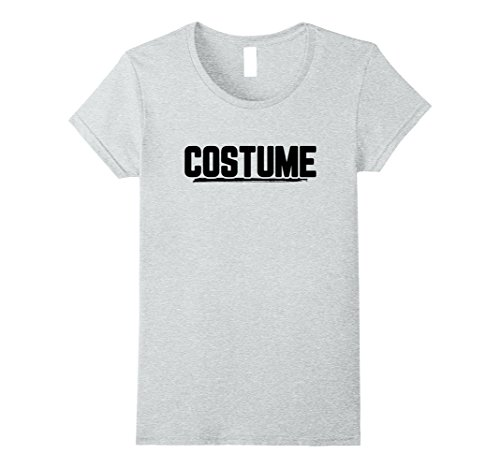Good Ideas For Halloween Costumes At Work (Womens Halloween T-Shirt That Says Costume Easiest Last Min Tee Large Heather Grey)