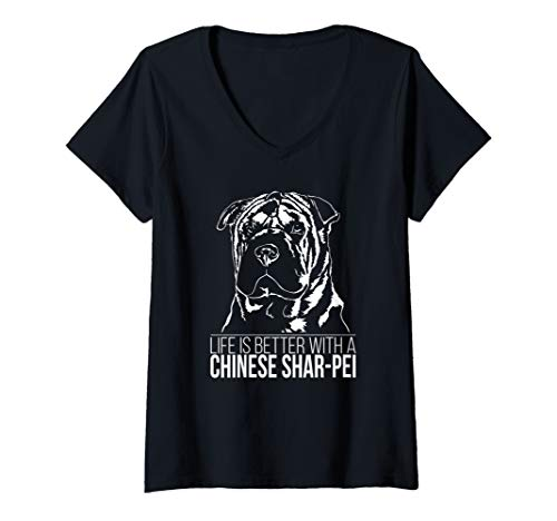 Womens Proud Chinese Shar-Pei life is better dog gift present V-Neck T-Shirt
