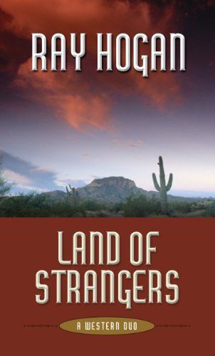 Land of Strangers: A Western Duo (Thorndike Press Large Print Western)
