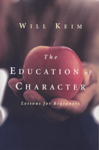 The Education of Character: Lessons for Beginners