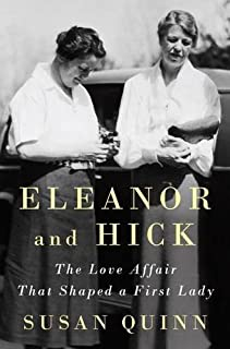 Book Cover: Eleanor and hick : the love affair that shaped a first lady
