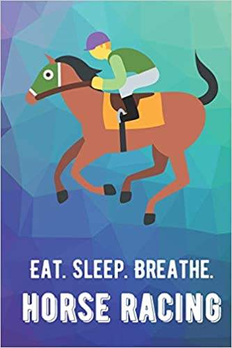 Eat Sleep Breathe Horse Racing For The Love Of The Game Rainbow Colors And A Fun Appreciation For Kids Women Men Or Coaches Great Thank You Or Ideas For Any Sports