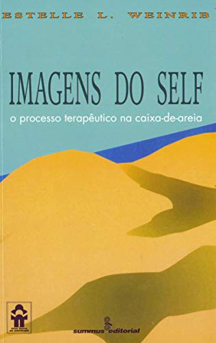 Imagens do self: o processo terapêutico na caixa-de-areia