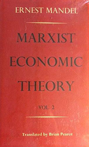 Marxist Economic Theory: Vol II,