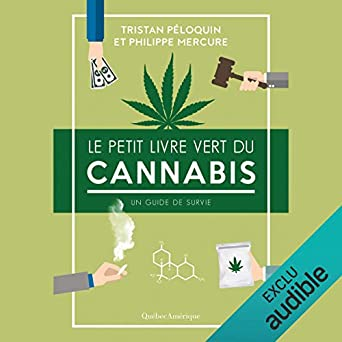 Amazon Com Le Petit Livre Vert Du Cannabis The Little
