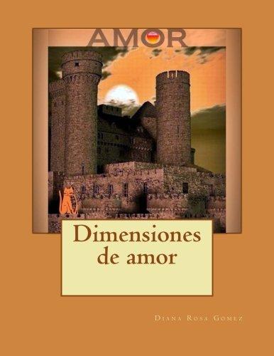 Dimensiones de amor: 1: Amazon.es: Gomez, Diana R, Ezpeleta ...
