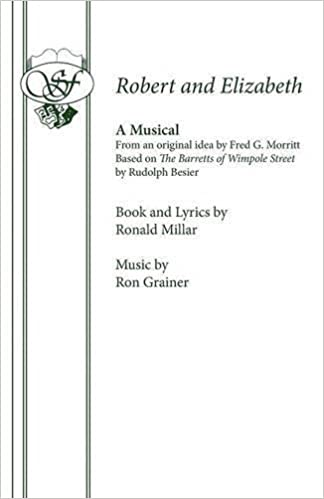 Robert and Elizabeth: Libretto Acting Edition by Ronald ...