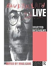 Baudrillard Live: Selected Interviews