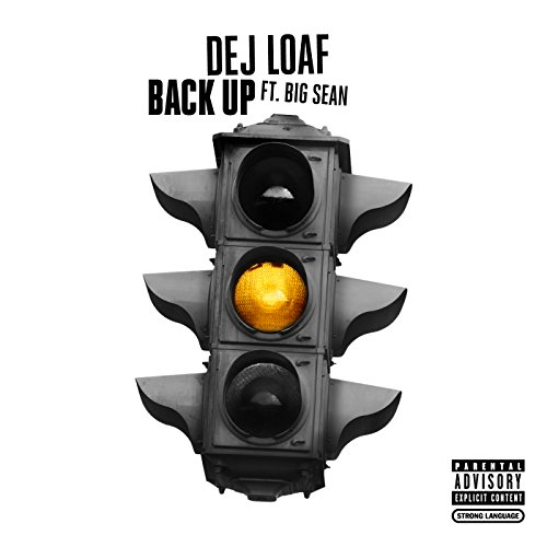 Back Up [Explicit]