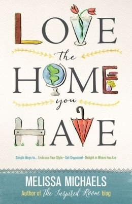 Read Online Simple Ways to Embrace Your Style Get Organized Delight in Where You Are Love the Home You Have (Paperback) - Common pdf epub