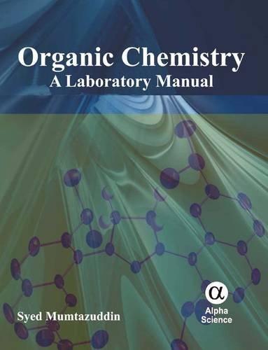 Organic Chemistry: A Laboratory Manual