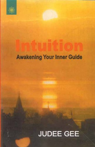 Intuition: Awakening Your Inner Guide