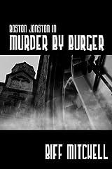 Boston Jonson in Murder by Burger Kindle Edition
