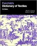 img - for Fairchild's Dictionary of Textiles 7th (seventh) edition Text Only book / textbook / text book