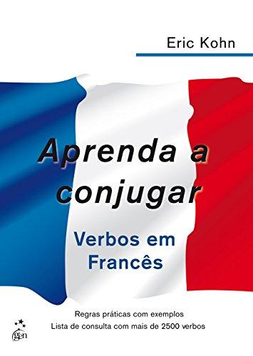 Aprenda conjugar verbos em francês