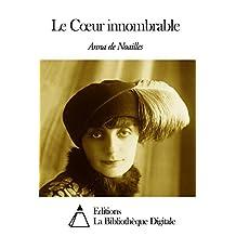 Le Cœur innombrable (French Edition)