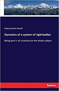 Book Dynamics of a System of Rigid Bodies