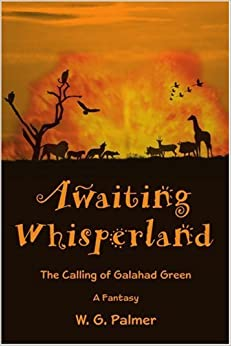 Book Awaiting Whisperland: The Calling of Galahad Green