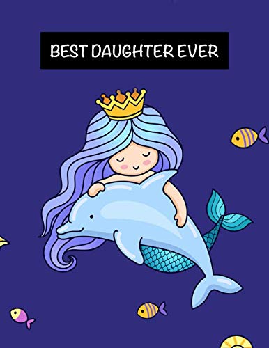 BEST Daughter Ever: Cute Mermaid Princess Sketchbook/Sticker Book, Notebook Gift for Girls ~ Fun Activity Book for Kids, Large Size