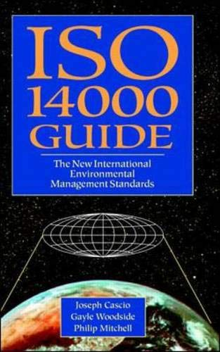 ISO 14000 Guide: The New International Environmental...