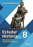 capa de Estudar História. Das Origens do Homem à Era Digital. 8º Ano