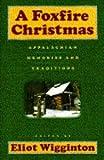 A Foxfire Christmas, Eliot Wigginton, 0385413475