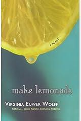 Make Lemonade (Make Lemonade, Book 1) Paperback