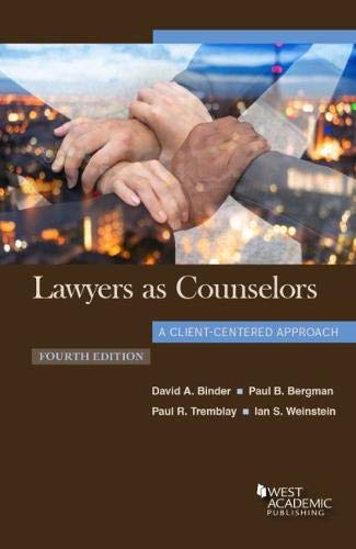 Book cover from Lawyers as Counselors, A Client-Centered Approach (Coursebook) by David A. Binder