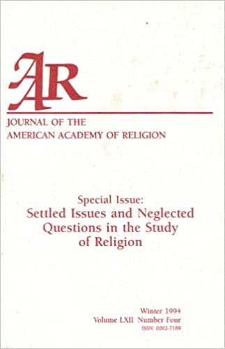 Book Settled Issues and Neglected Questions in the Study of Religion (Journal of the American Academy of Religion)