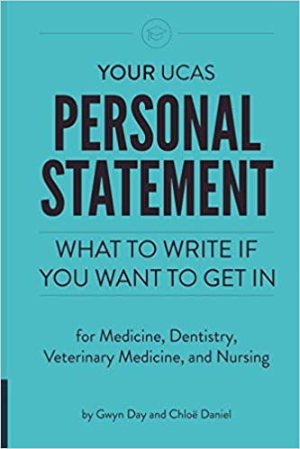 Your UCAS Personal Statement for Medicine, Dentistry, Veterinary ...