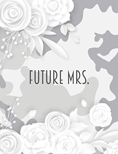 Future Mrs. Camo Wedding Planner and Organizer: Camouflage Wedding Workbook and Journal to help you plan the PERFECT day! Checklists, Invitation Lists, Gift Registries, Journal pages and more! -