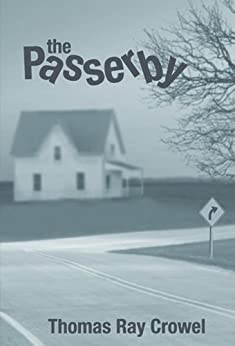 The Passerby by [Crowel, Thomas Ray]