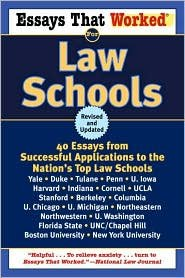 Essays That Worked for Law Schools Publisher: Ballantine Books; Rev Sub edition