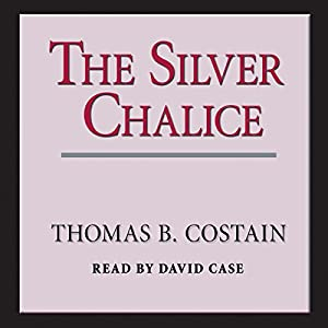 The Silver Chalice Audiobook