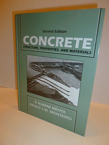Concrete: Structure, Properties, and Materials (PRENTICE-HALL INTERNATIONAL SERIES IN CIVIL ENGINEERING AND ENGINEERING