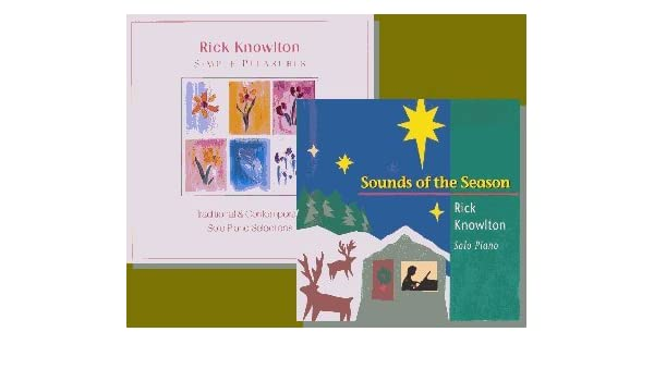 Rick Knowlton - Simple Pleasures Traditional & Contemporary