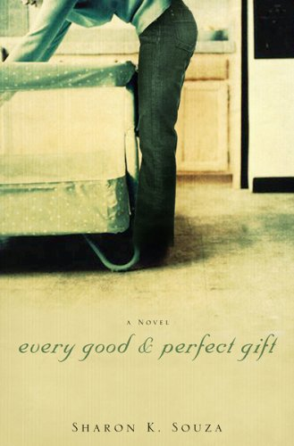Download Every Good and Perfect Gift: A Novel PDF