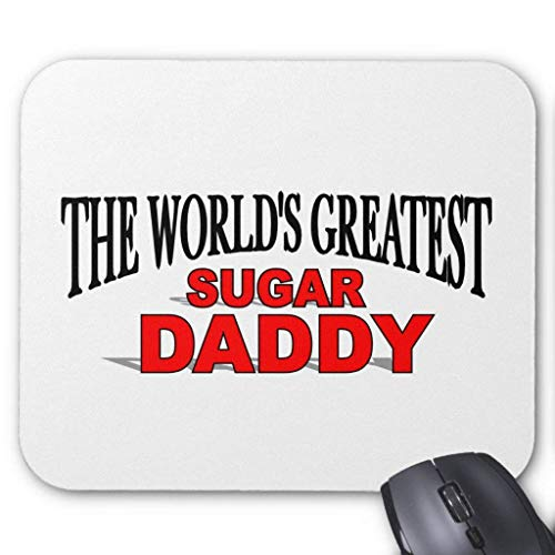 (The World's Greatest Sugar Daddy Mouse Pad)