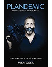 Plandemic: Fear Is the Virus. Truth Is the Cure.