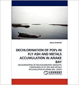 DECHLORINATION OF POPs IN FLY ASH AND METALS ACCUMULATION IN ARIAKE BAY- Common
