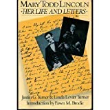 Image of Mary Todd Lincoln: Her Life and Letters