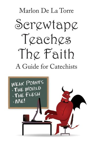 screwtape letters pdf pdf screwtape teaches the faith a guide for catechists 39323