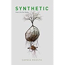 Synthetic: How Life Got Made