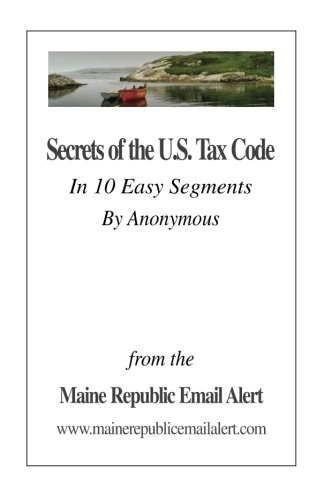 Used, Secrets Of The U.S. Tax Code: In 10 Easy Segments by for sale  Delivered anywhere in USA